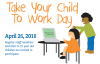 Take Your Child to Work - April 26, 2018